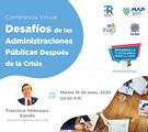 """Webinar: """"Desafíos de las Administraciones Después de la Crisis"""""""
