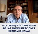 El CLAD dicta conferencia sobre el teletrabajo y otros retos de las administraciones iberoamericanas